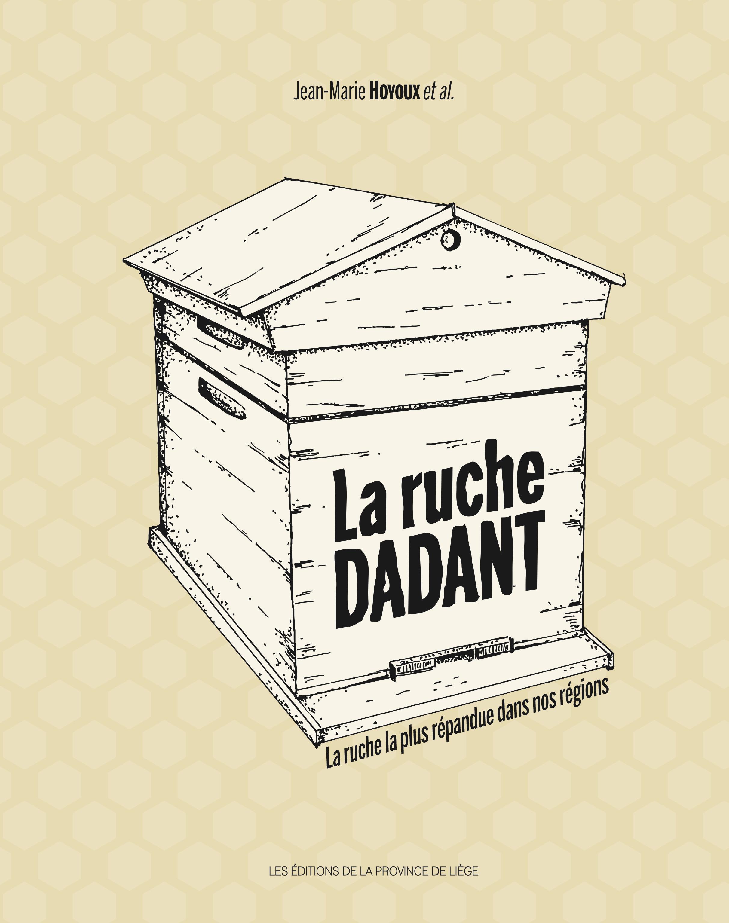 La ruche Dadant