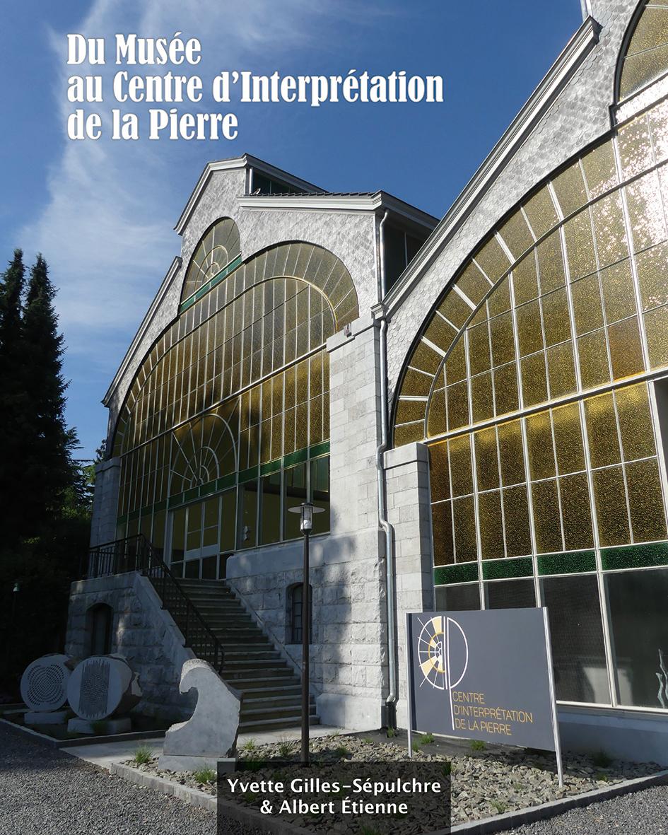 Du Musée au Centre d'Interprétation de la Pierre