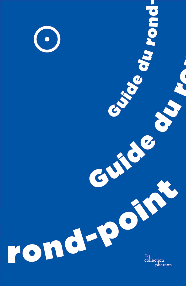 Le guide du rond-point