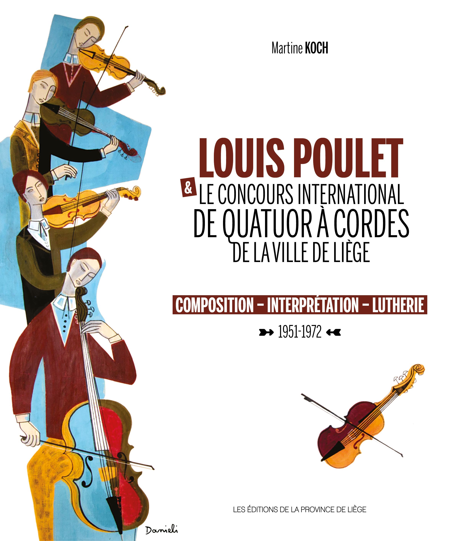 Louis Poulet et le Concours International de Quatuor à cordes de la ville de Liège