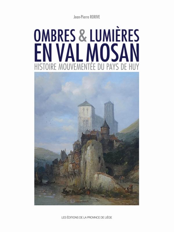 Ombres & Lumières en Val Mosan