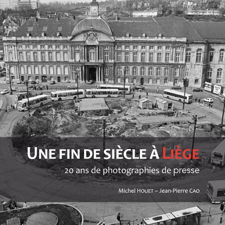 Une fin de siècle à Liège