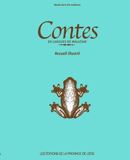 Contes en langues de wallonie