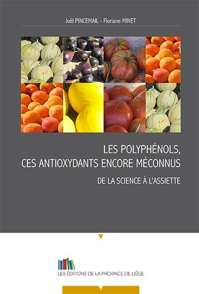 Les polyphénols, ces antioxydants encore méconnus