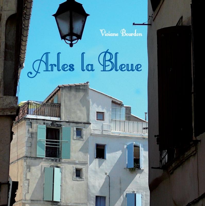 Arles la Bleue