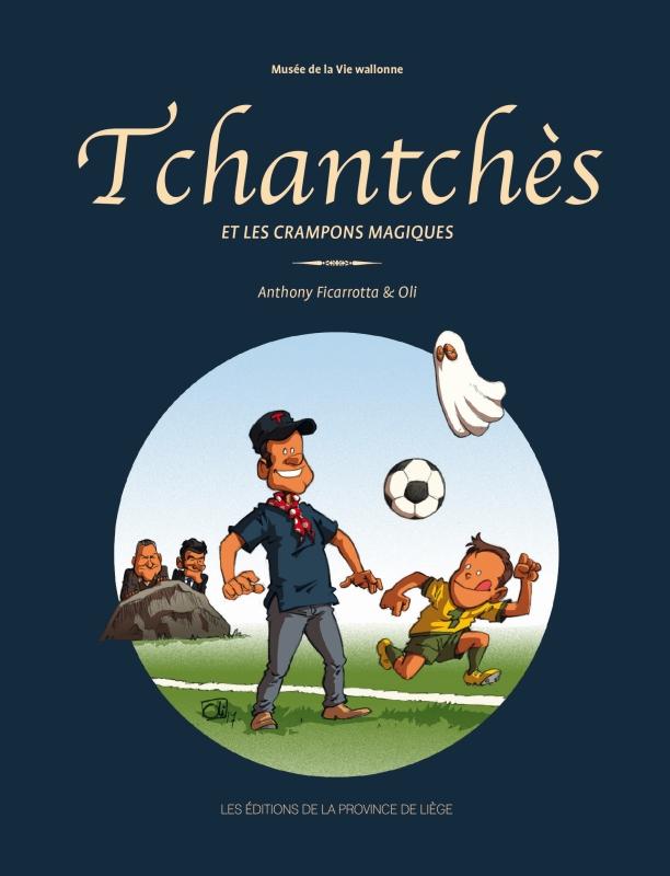 Tchantchès et les crampons magiques