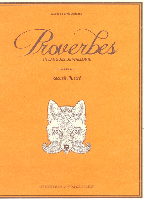 Proverbes en langue de wallonie