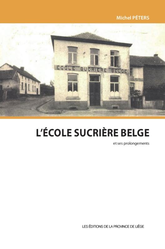 L'École sucrière belge et ses prolongements