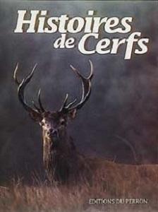 Histoires de cerfs