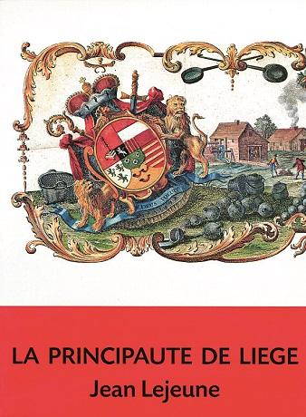 La principauté de Liège (réédition)