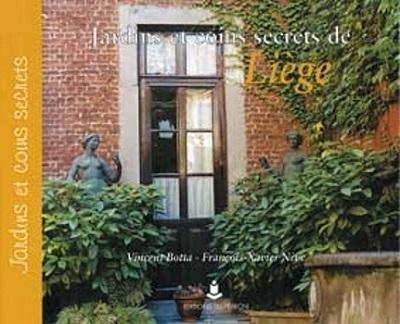 Jardins et coins secrets de Liège (fr.)