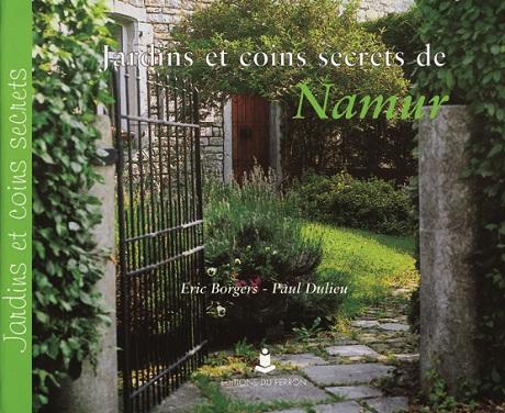Jardins et coins secrets de Namur