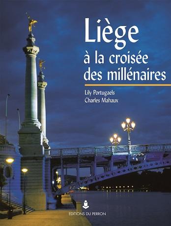Liège à la croisée des millénaires (fr.)