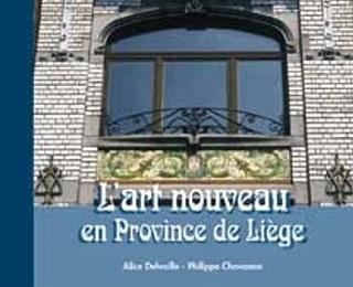L'art nouveau en province de Liège