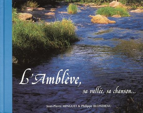 L'Amblève, sa vallée, sa chanson…