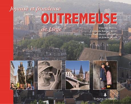 Joyeuse et frondeuse Outremeuse de Liège