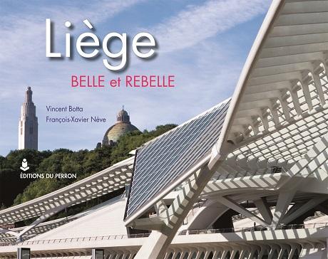 Liège belle et rebelle