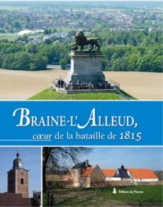 Braine-l'Alleud, cœur de la bataille de 1815