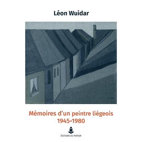 Mémoires d'un peintre liégeois